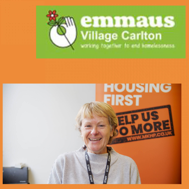 MKHP Spotlight On: Emmaus Village Carlton...... Interview with Angela Foll